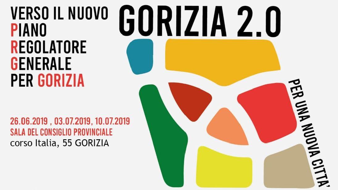GORIZIA 2.0: Verso il nuovo Piano Regolatore